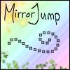 MirrorJump