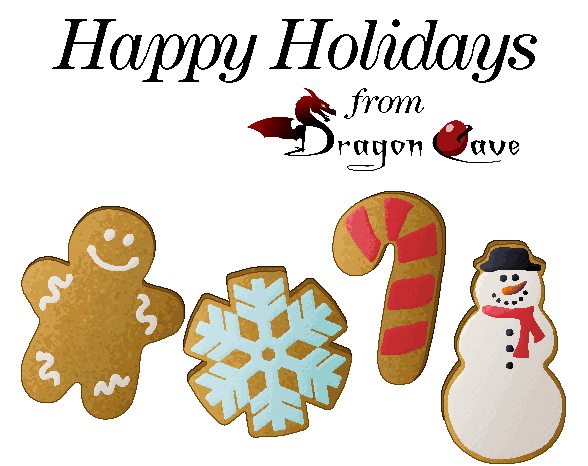 "Stylized text reads ""Happy Holidays from Dragon Cave."" Below, pixel art cookies depict a gingerbread person, a snowflake, a candy cane, and a snowman."