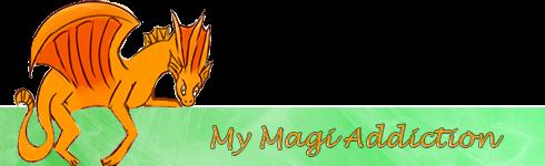 My Magi Addiction