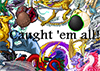 caught im all.png